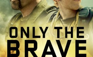 "Poster for the movie ""Only the Brave"""