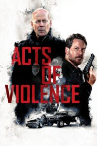 "Poster for the movie ""Acts of Violence"""