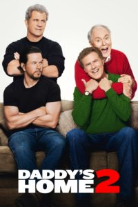 "Poster for the movie ""Daddy's Home 2"""