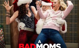 "Poster for the movie ""A Bad Moms Christmas"""