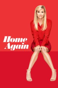 "Poster for the movie ""Home Again"""