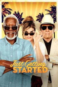 "Poster for the movie ""Just Getting Started"""