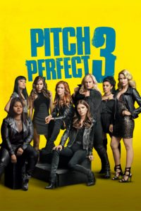 "Poster for the movie ""Pitch Perfect 3"""