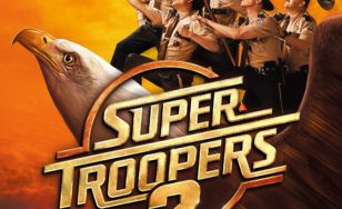 "Poster for the movie ""Super Troopers 2"""