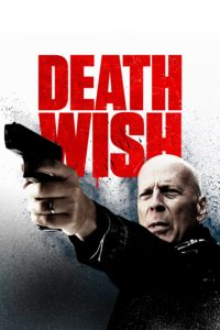 "Poster for the movie ""Death Wish"""