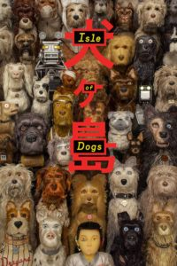 "Poster for the movie ""Isle of Dogs"""