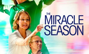 "Poster for the movie ""The Miracle Season"""
