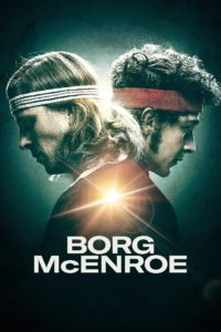 "Poster for the movie ""Borg vs McEnroe"""