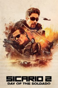 "Poster for the movie ""Sicario: Day of the Soldado"""