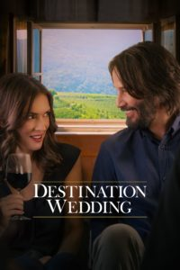 "Poster for the movie ""Destination Wedding"""