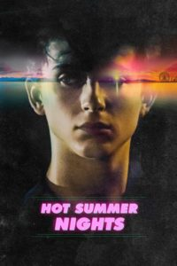 "Poster for the movie ""Hot Summer Nights"""