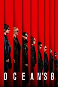 "Poster for the movie ""Ocean's Eight"""