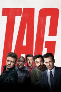 "Poster for the movie ""Tag"""