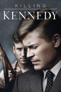 """Poster for the movie """"Killing Kennedy"""""""