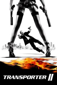 """Poster for the movie """"Transporter 2"""""""
