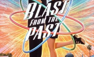 "Poster for the movie ""Blast from the Past"""