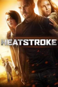 "Poster for the movie ""Heatstroke"""