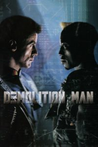 "Poster for the movie ""Demolition Man"""