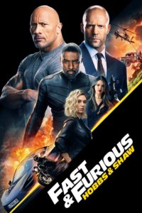 "Poster for the movie ""Fast & Furious Presents: Hobbs & Shaw"""