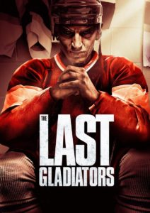 "Poster for the movie ""The Last Gladiators"""