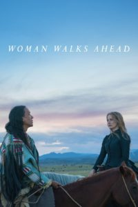 """Poster for the movie """"Woman Walks Ahead"""""""