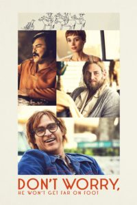 """Poster for the movie """"Don't Worry, He Won't Get Far on Foot"""""""