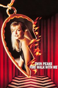 """Poster for the movie """"Twin Peaks: Fire Walk with Me"""""""