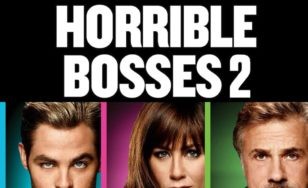 "Poster for the movie ""Horrible Bosses 2"""