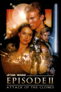 """Poster for the movie """"Star Wars: Episode II - Attack of the Clones"""""""