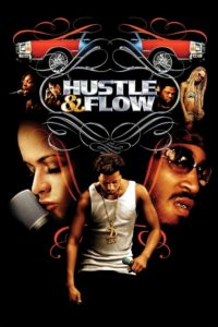 """Poster for the movie """"Hustle & Flow"""""""
