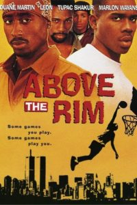 "Poster for the movie ""Above the Rim"""