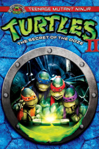 "Poster for the movie ""Teenage Mutant Ninja Turtles II: The Secret of the Ooze"""