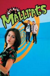 """Poster for the movie """"Mallrats"""""""
