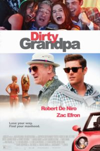 "Poster for the movie ""Dirty Grandpa"""