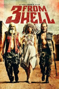 "Poster for the movie ""3 from Hell"""