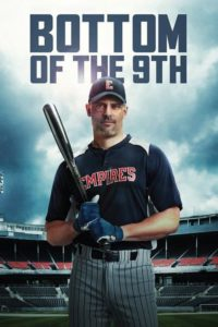 "Poster for the movie ""Bottom of the 9th"""