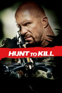 "Poster for the movie ""Hunt to Kill"""