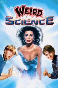 "Poster for the movie ""Weird Science"""