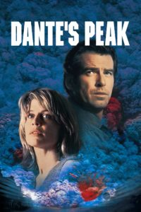 "Poster for the movie ""Dante's Peak"""