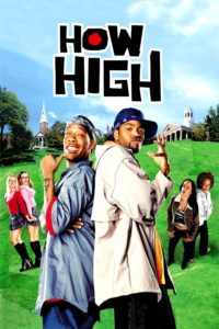"Poster for the movie ""How High"""