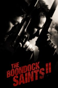 """Poster for the movie """"The Boondock Saints II: All Saints Day"""""""