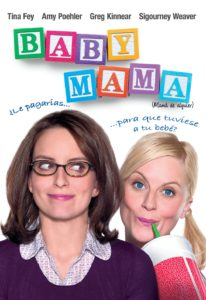 "Poster for the movie ""Baby Mama"""