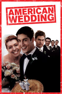 "Poster for the movie ""American Wedding"""