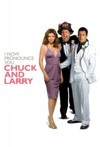 "Poster for the movie ""I Now Pronounce You Chuck & Larry"""