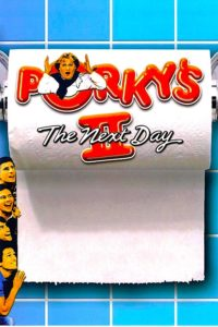 "Poster for the movie ""Porky's II: The Next Day"""