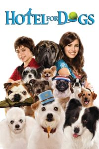 "Poster for the movie ""Hotel for Dogs"""
