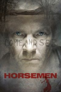 "Poster for the movie ""Horsemen"""