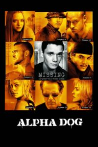 "Poster for the movie ""Alpha Dog"""