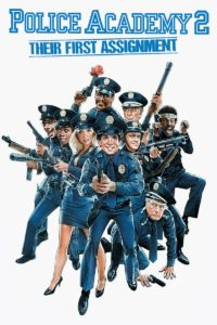 """Poster for the movie """"Police Academy 2: Their First Assignment"""""""