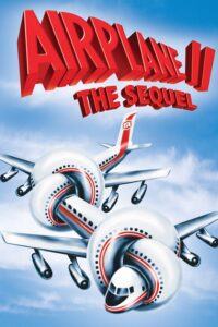 "Poster for the movie ""Airplane II: The Sequel"""